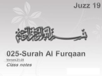 Juzz 19, Al Furqaan, Verses 21-28, Class Notes
