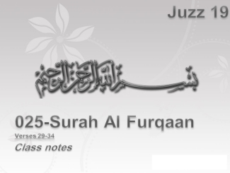 Juzz 19, Al Furqaan, Verses 29-34, Class Notes