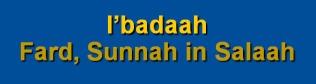 Salaah 09-Fard, Sunnah in Salaah