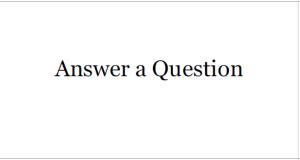 Answer a Question button