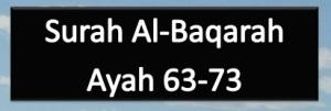 02-Al Baqarah, verse 63-73, w4w