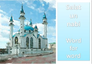 Salat un Nabi Course 2013-  Salaah Word for Word