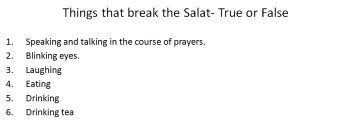Slide11 -Things that break Salat-Salat un Nabi Workshop 2013-Day 3