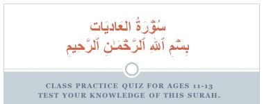 100-Al Adiyat - Practice Quiz for ages 11-13