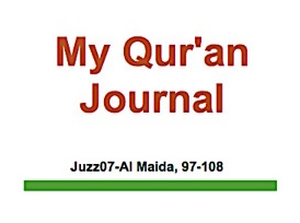 my-quran-journal-al-maida-ayaat-97-108-happy-land